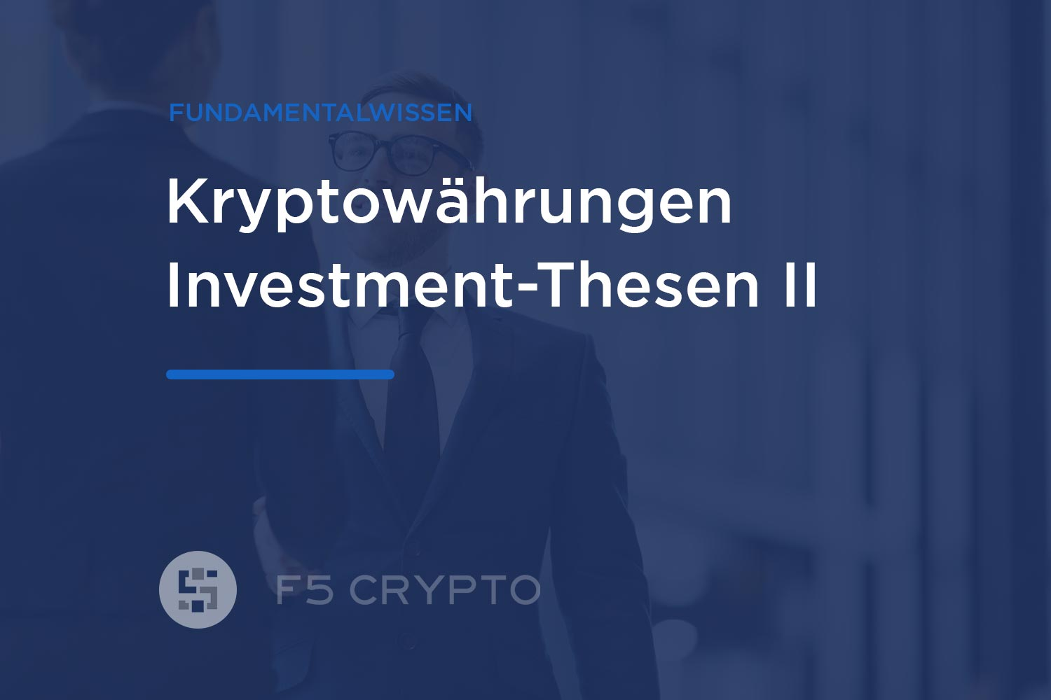 Kryptowährungen Investment Thesen - Teil 1