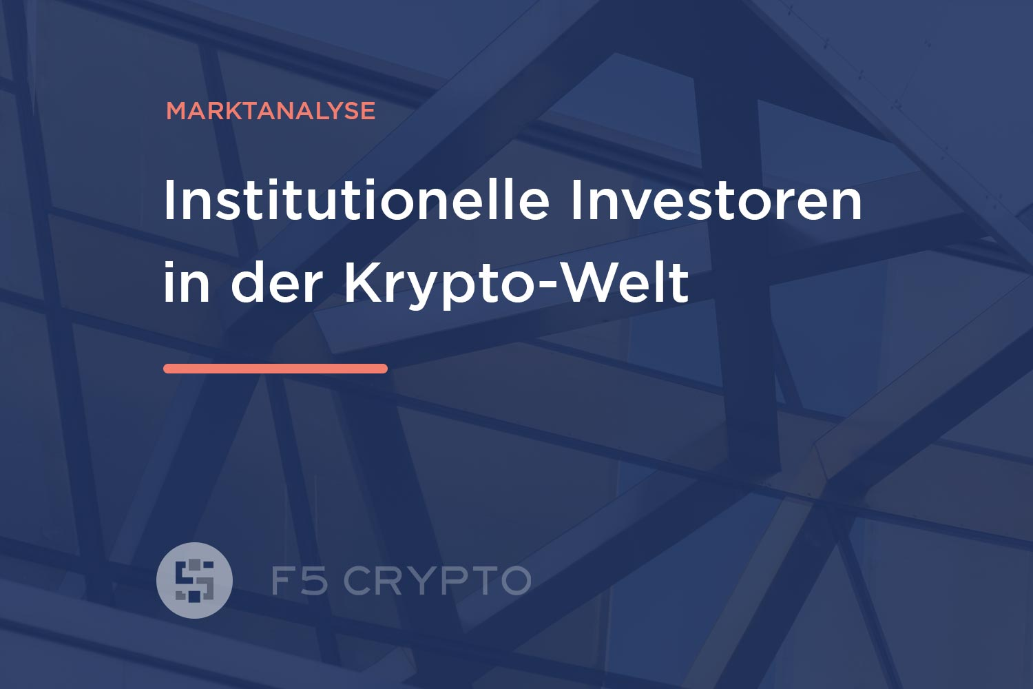 Institutionelle Investoren in der Krypto-Welt